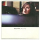 kate walsh your song ACETATE CD