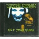 Marilyn Manson get your gunn CDS