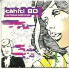 Tahiti 80 a love from outer space PROMO CDS