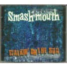 smash mouth walkin on the sun CDS
