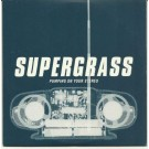 Supergrass pumping on your stereo PROMO CDS