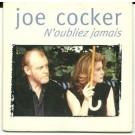 Joe Cocker N'oubliez jamais CDS