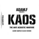 Adam F Kaos: The Anti-Acoustic Warfare Album Sampler (Cle