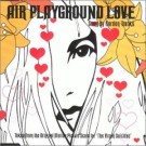 AIR Playground Love CDS