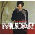 Alexandre Garrett Mudar CD