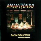 AMAM PONDO Feel The Pulse Of Africa CD