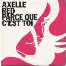 Axelle Red Parce Que C'est Toi CDS