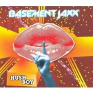 Basement Jaxx Hush Boy PROMO CDS