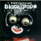 Black Grape Stupid Stupid Stupid CD