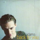 Bryan Adams Back To You PROMO CDS