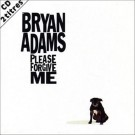 Bryan Adams Please Forgive Me CD-SINGLE