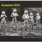 Buckfunk 3000 First Class Ticket To Telos CD