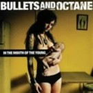 Bullets and Octane In the Mouth of the Young Japanese CD