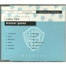 Cake Like Bruiser Queen PROMO CD