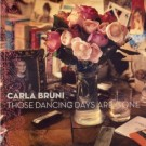 Carla Bruni Those Dancing Days Are Gone PROMO CDS