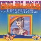 Carmen Miranda South American Way CD