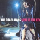 Charlatans Love Is the Key CDS