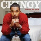 Chingy Pullin me back featuring Tyrese PROMO CDS