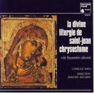 Chorale Sofia La Divine Liturgie De Saint-Jean Chrysostome CD