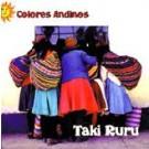 Colores Andinos Taki Ruru CD