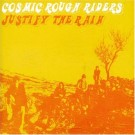 Cosmic Rough Riders Justify the Rain [CD 2] CDS