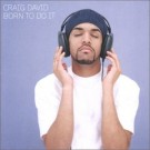 Craig David Born to Do It CD