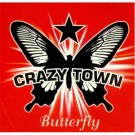 Crazy Town Butterfly PROMO CDS