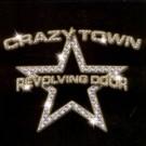 Crazy Town Revolving Door PROMO CDS