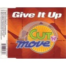 Cut 'N' Move Give It Up CDS