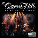 Cypress Hill Live at the Fillmore CD