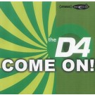 D4 Come on [CD 1] CDS