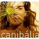 Daniela Mercury Canibalia CD
