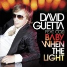 David Guetta Baby When The Light PROMO CDS
