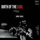 Miles Davis Birth Of The Cool CD