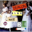 Deacon Blue Will We Be Lovers CDS