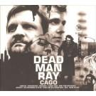 Dead Man Ray Cago PROMO CD
