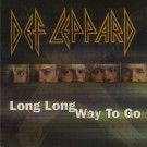 Def Leppard Long Long Way To Go PROMO CDS