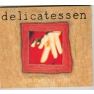 Delicatessen Skin Touching Water CD