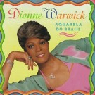 Dionne Warwick Aquarela Do Brazil CD