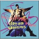 Dream Warriors And Now The Legacy Begins CD