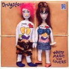 Drugstore White Magic For Lovers CD
