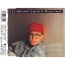 Elton John Easier To Walk Away CDS