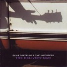 Elvis Costello & The Imposters The Delivery Man CD