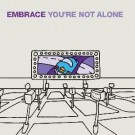 Embrace You're Not Alone PROMO CDS