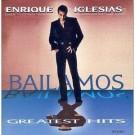Enrique Iglesias Bailamos: Greatest Hits CD