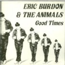 Eric Burdon Good Times Promo CD
