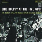 Eric Dolphy At The Five Spot Volume 1 CD