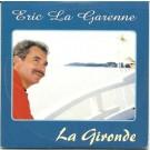 Eric la Garenne La gironde PROMO CDS