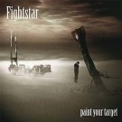 Fightstar Paint Your Target CDS