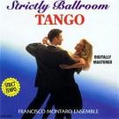 Francisco Montaro Ensemble Strictly Ballroom Tango CD